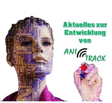 Die Entwicklung von AniTrack mit Live-Ticker!